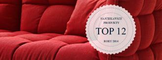 top12_najlepsze_produkty_roku_2014